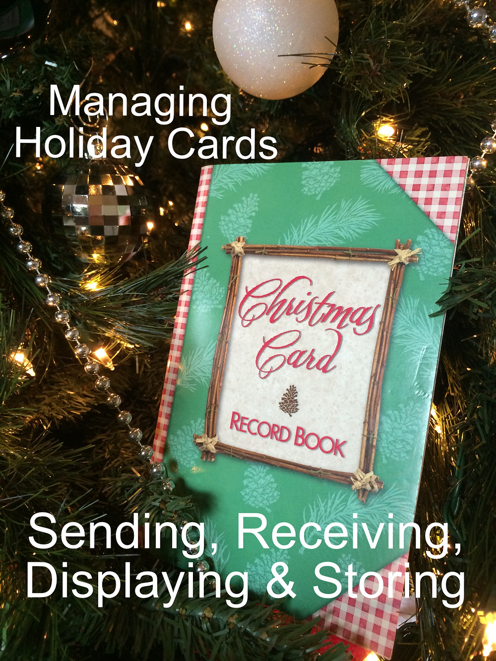 managing holiday cards