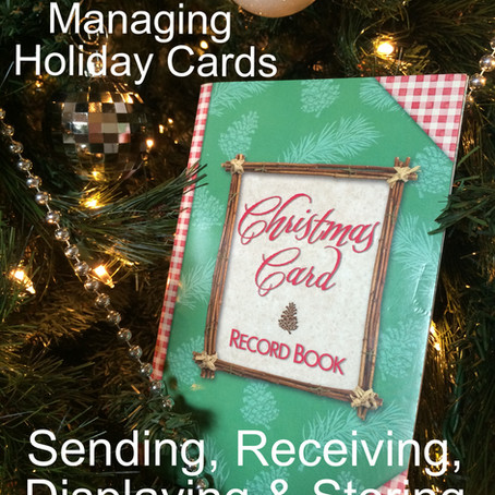 Holiday Cards: How to Manage the Sending, Receiving, Displaying & Storing