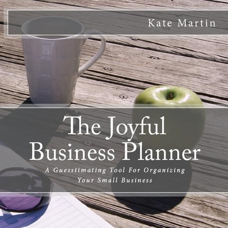 Take A Peek Inside My New Book: The Joyful Business Planner