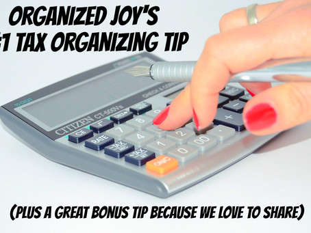 Organized Joy's #1 Tax Organizing Tip