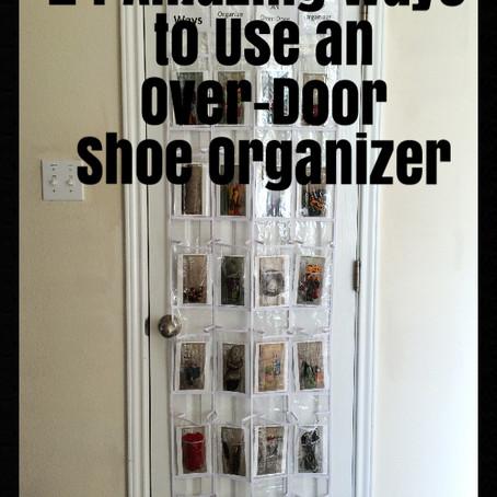 24 Amazing Ways to Use an Over-Door Shoe Organizer