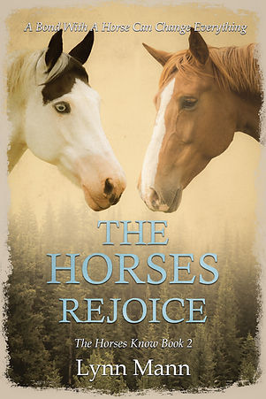 The Horses Rejoice (The Horses Know Book 2)