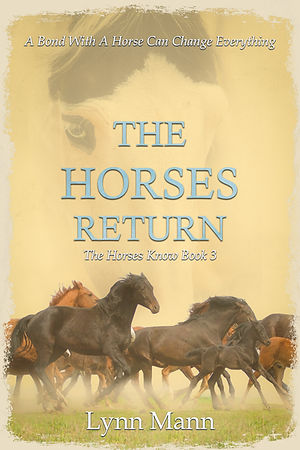 The Horses Return (The Horses Know Book 3)