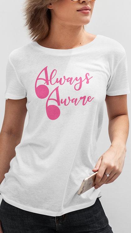 Always Aware | Ladies Fit | Organic Cotton | White/Pink