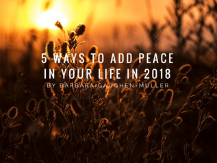 5 Ways to Add Peace in Your Life in 2018