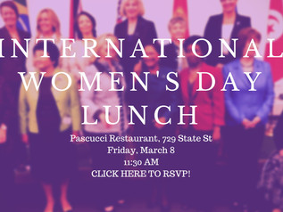 Come for Lunch - International Women's Day March 8th Pascucci's