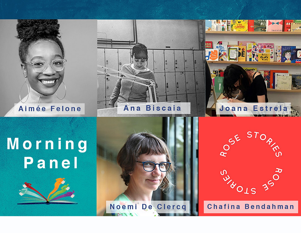 Photo collage of the participants of the morning panel: Aimée Felone, Ana Biscaia, Joana Estrela, and the moderator Noemi De Clercq. (Instead of Chafina Bendahman's picture, there is the logo of Rose Stories)
