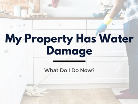 My Hayward Property Has Water Damage - What Do I Do Now?