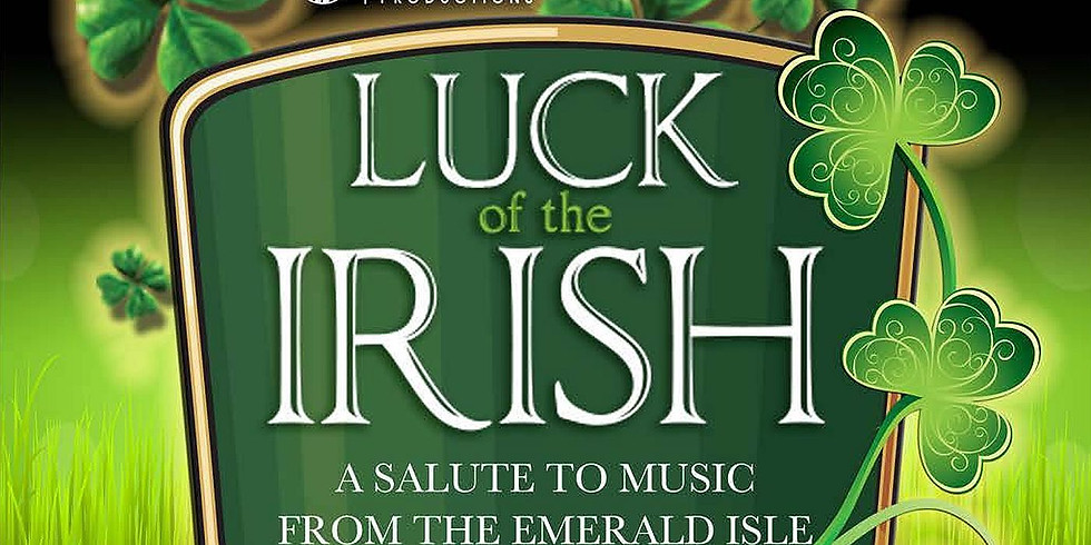 Luck of the Irish - March 16 at 6pm