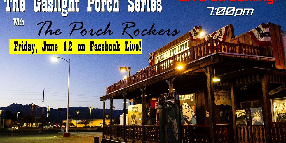 SOLD OUT! Gaslight Porch Series with The Porch Rockers - June 12 at 7pm
