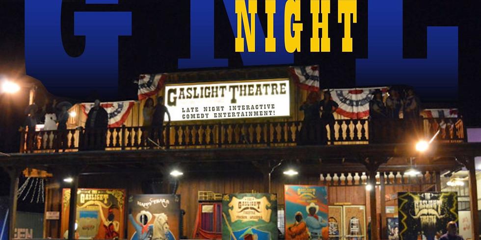 Gaslight Night Live ENCORE! - January 25 at 11:30pm