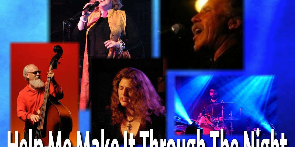 Help Me Make it Through the Night - March 23 at 6pm