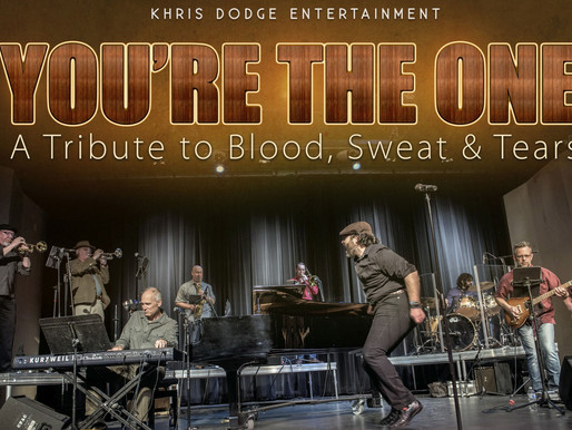 10/9 - You're the One, A Tribute to Blood, Sweat & Tears