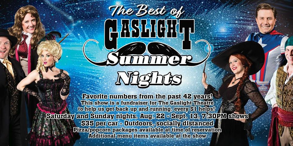Best of Gaslight Summer Nights Concert - Aug. 22-Sept. 13 at 7:30pm