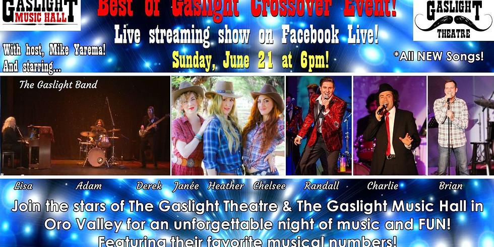 Best of Gaslight Crossover Concert on Facebook LIVE - June 21 at 6pm