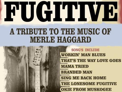 9/26 - Fugitive, A Merle Haggard Tribute