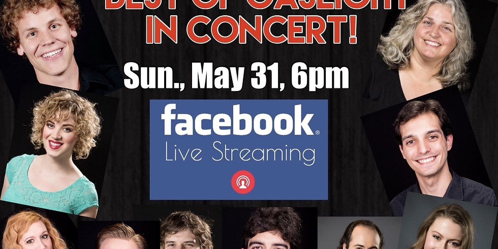 Best of Gaslight Benefit Concert on Facebook LIVE - May 31 at 6pm