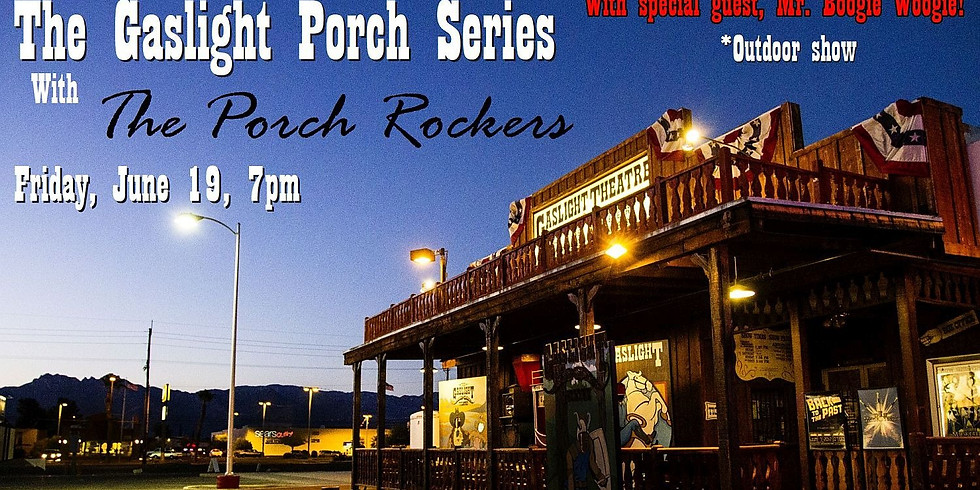 Gaslight Porch Series with The Porch Rockers - June 19 at 7pm