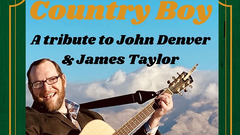 Country Boy - The Music of Denver & Taylor