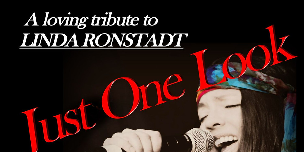 Just One Look, A Tribute to Linda Ronstadt - April 20 at 6pm