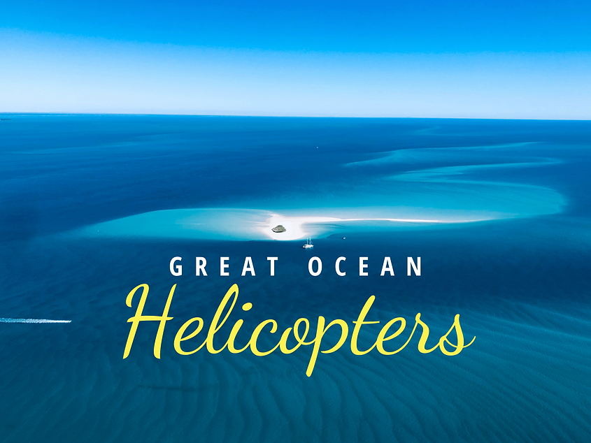 Great Ocean Helicopters Hervey Bay Helicopter Tours