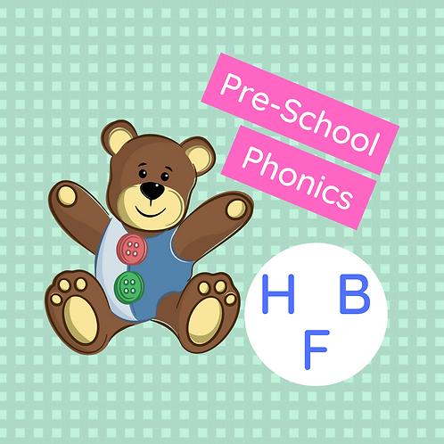 Set 6 (x 3 classes) Pre-school phonics - H, B & F)