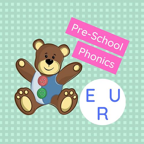 Set 5 (x 3 classes) Pre-school phonics - E, U & R