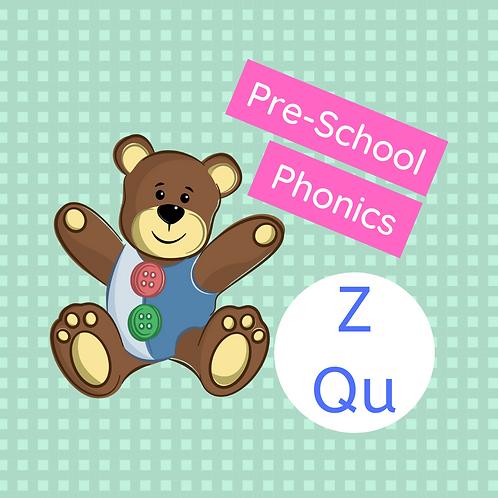 Set 9 (x 2 classes) Pre-school phonics - Z & Qu