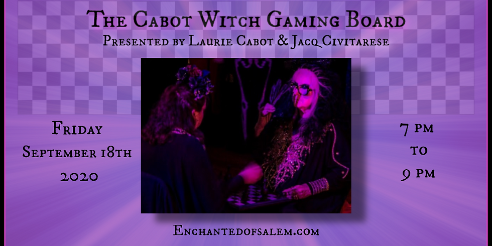 Cabot Witch Gaming Board w/ Laurie & Jacq