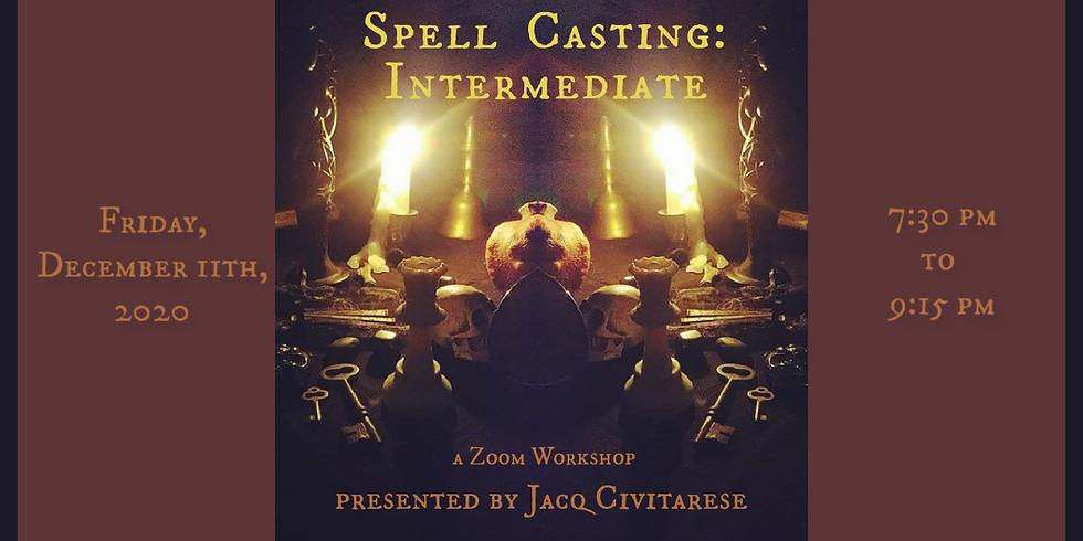 Spell Casting: Intermediate