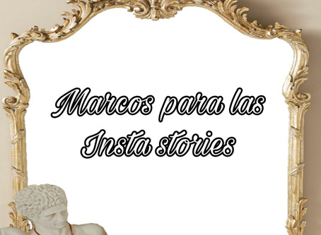 7 Marcos para las insta stories - descargables