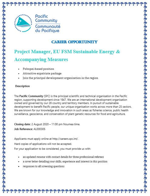 http://careers.spc.int/job/project-manager-eu-fsm-sustainable-energy-accompanying-measures-energy-transport-logistics-pohnpei-federated-states-of-micronesia-al000305/7f5f1b7d-bb18-11ea-a08d-42010a8a0fd9