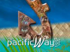The Pacific Way:Bringing the region to your homes