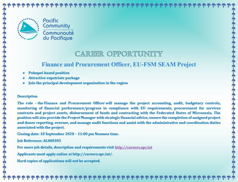 http://careers.spc.int/job/finance-and-procurement-officer-eu-fsm-seam-project-finance-accounting-pohnpei-federated-states-of-micronesia-al000327/eb4bd3e3-dc54-11ea-b624-42010a8a0ff4?similar=true