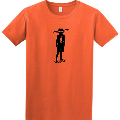 IF YOU KNOW YOU KNOW Soft Style Orange T-Shirt Black Print