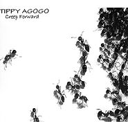 Creep Forward by Tippy Agogo