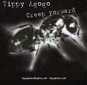 Creep Forward Demo by Tippy Agogo