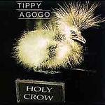Holy Crow by Tippy Agogo