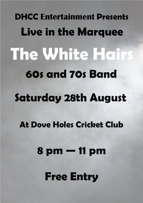 DHCC Entertainment Presents... Live Music from The White Hairs!
