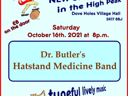 Next Up   Dr Butler's Hatstand Medicine Band   Saturday 16th October