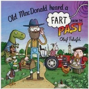 Old MacDonald Heard a Fart from the Past - Olaf Falafel