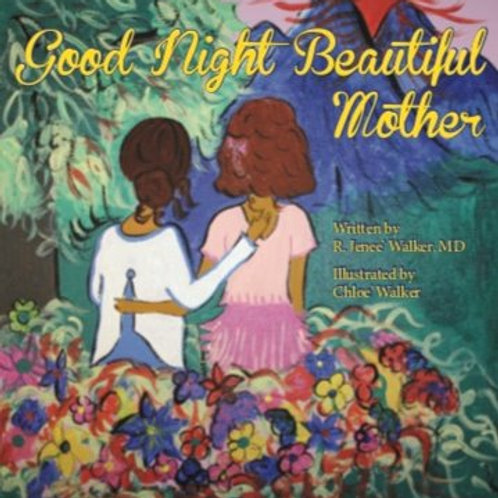 Good Night Beautiful Mother Paperback – May 7, 2017