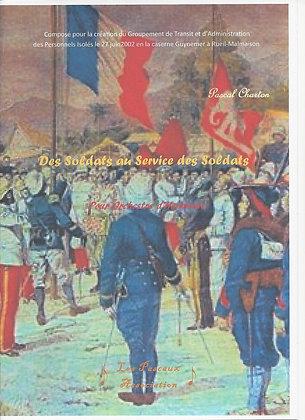 Des Soldats au Service des Soldats