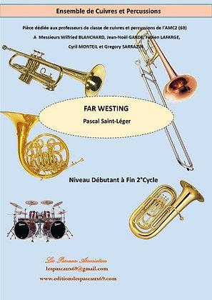 FAR WESTING pour Grand Ensemble de Cuivres et Percussions