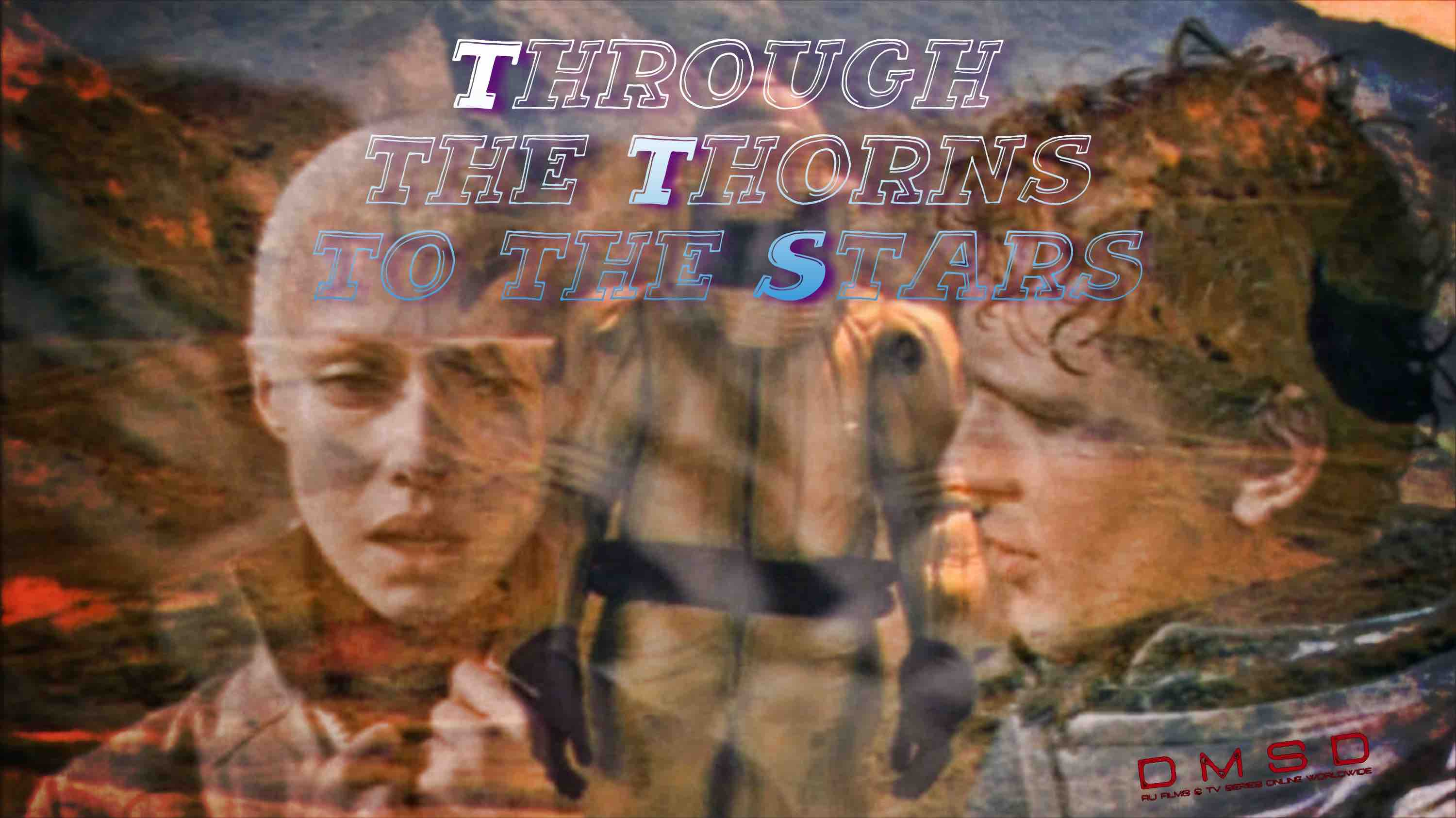 Through the Thorns to the Stars