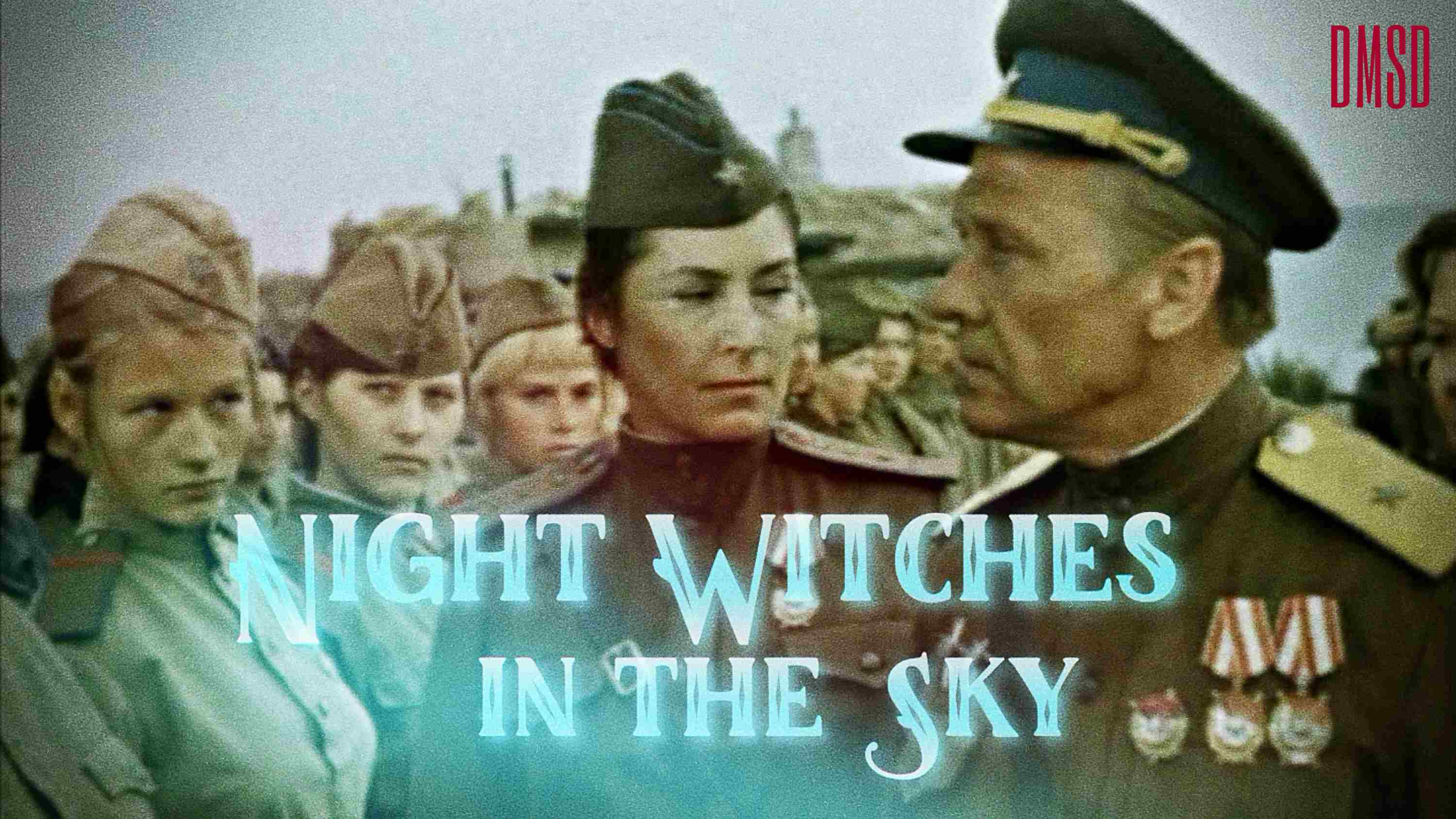 Night Witches in the Sky [1988]