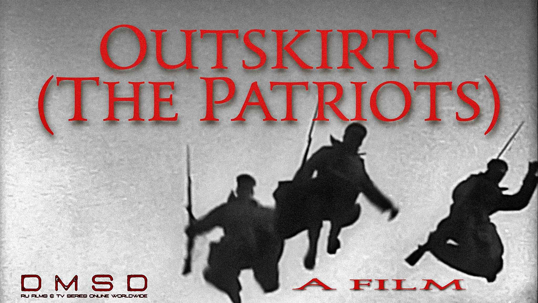 Outskirts or The Patriots [1933]