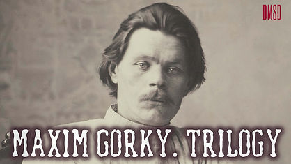 Maxim-Gorky_Trilogy_Ru-series_DMSD_poste