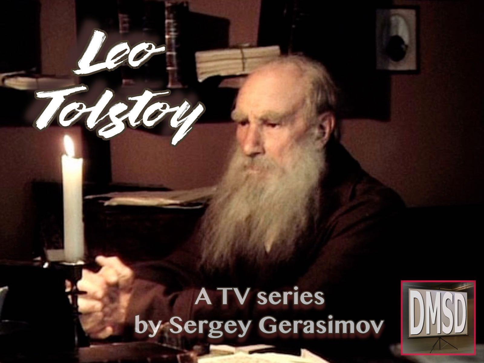 Лев Толстой, 2 серии