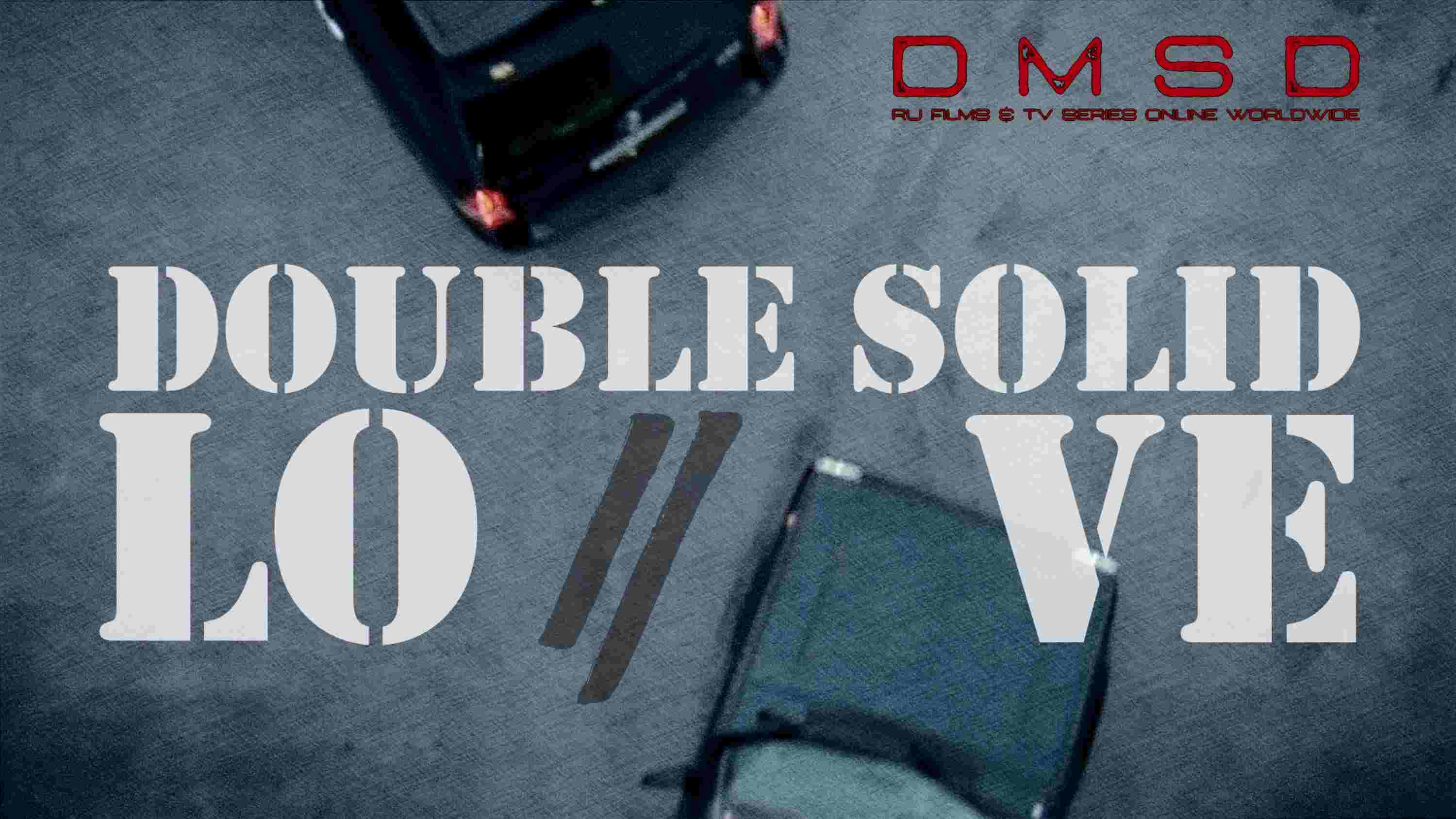 Double Solid. Love [2016]